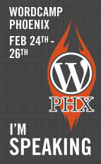 I'm Speaking at Wordcamp Phoenix 2012